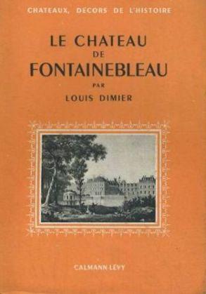 louis-dimier-le-chateau-de-fontainebleau-livre-ancien-876270612_L